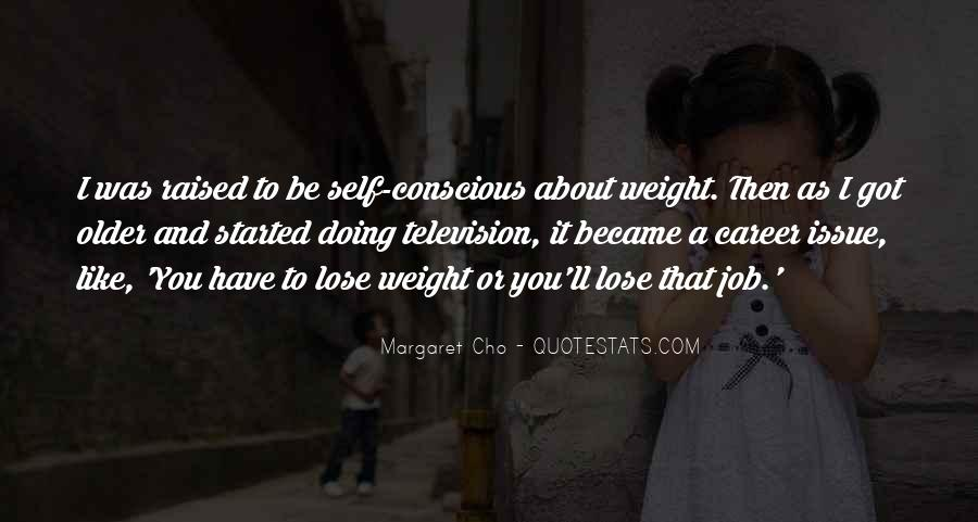 Want To Lose Weight Quotes #21919