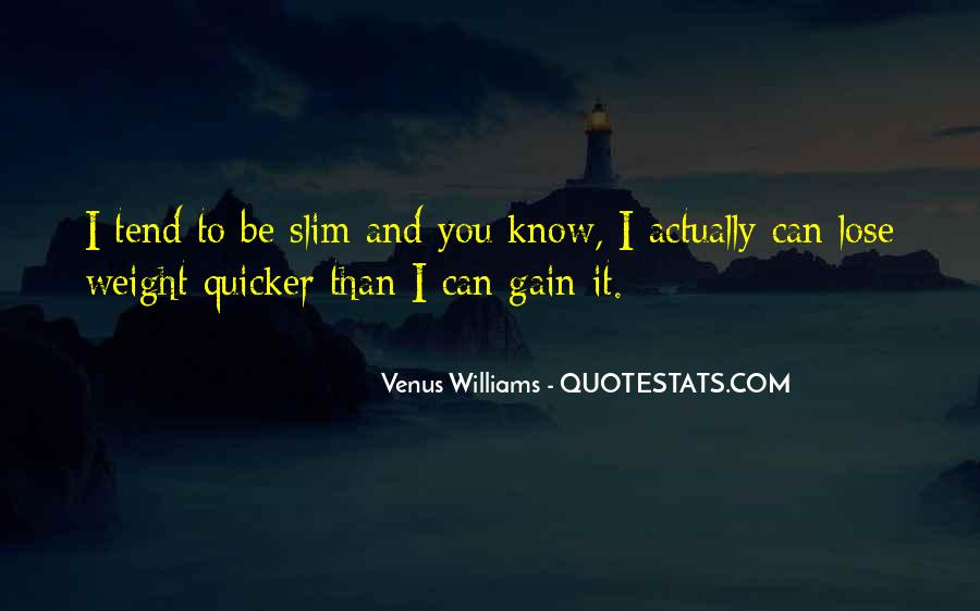 Want To Lose Weight Quotes #48230