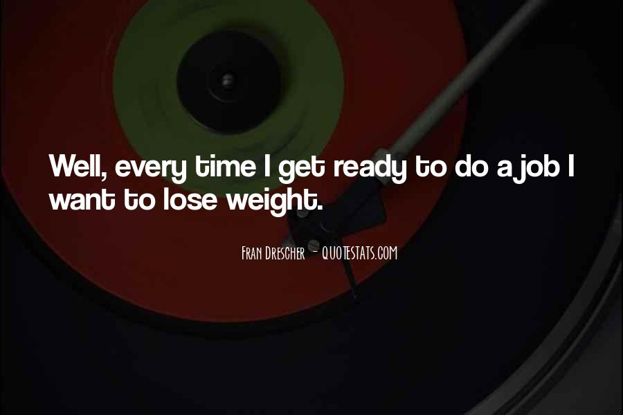 Want To Lose Weight Quotes #593127