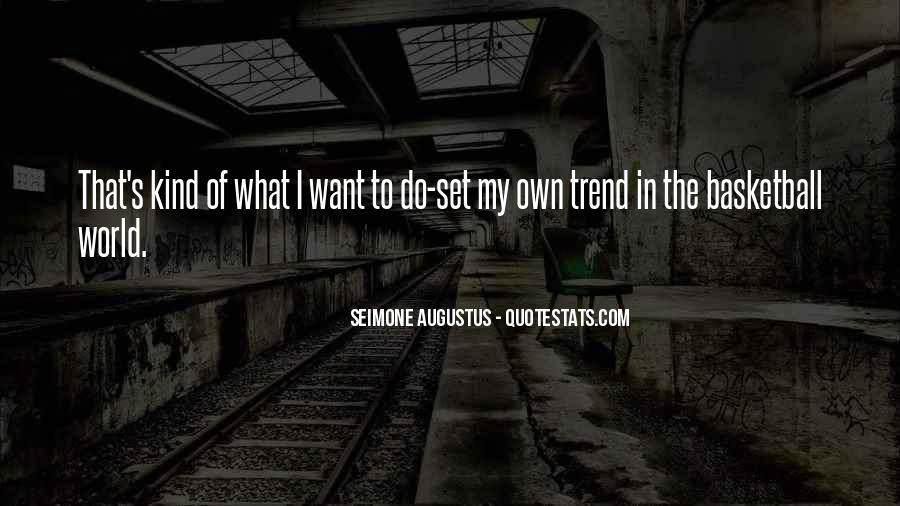 Want To Quotes #1585