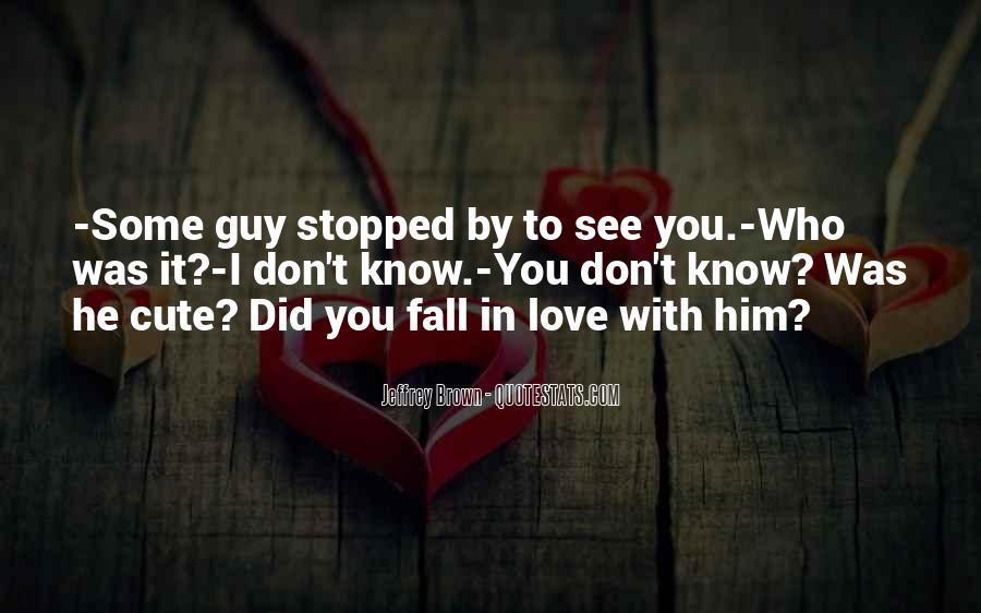 Want To See You Fall Quotes #115199