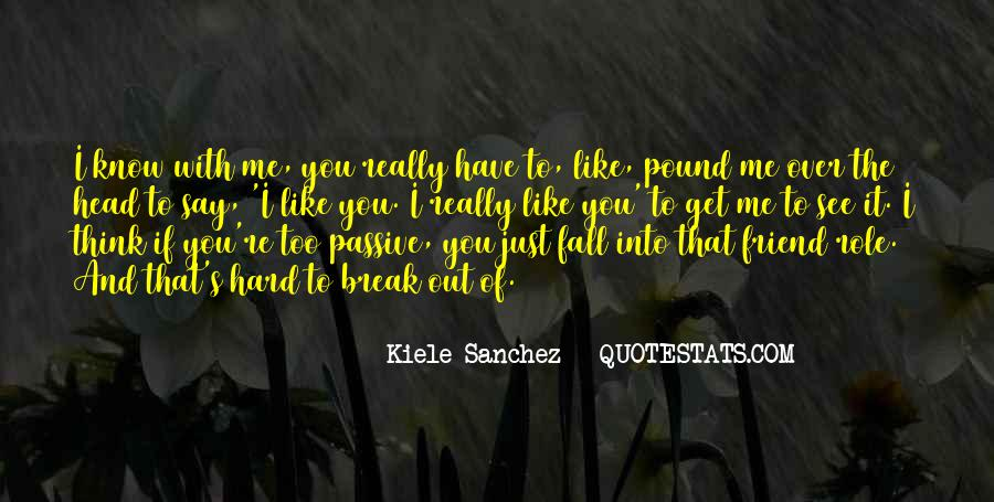 Want To See You Fall Quotes #136574