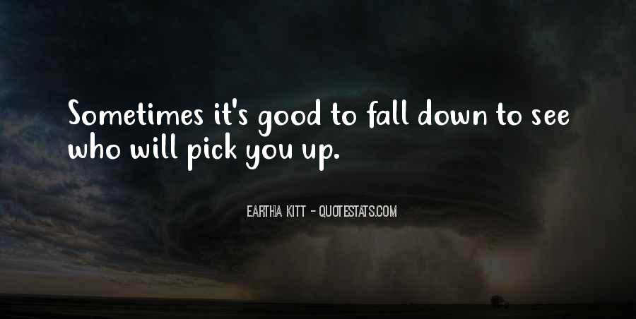 Want To See You Fall Quotes #177571