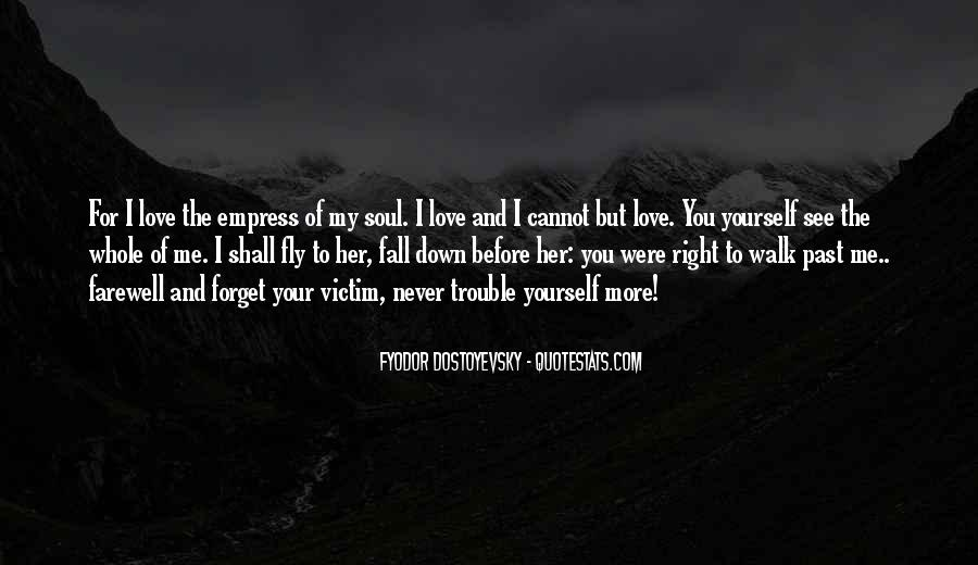 Want To See You Fall Quotes #281393