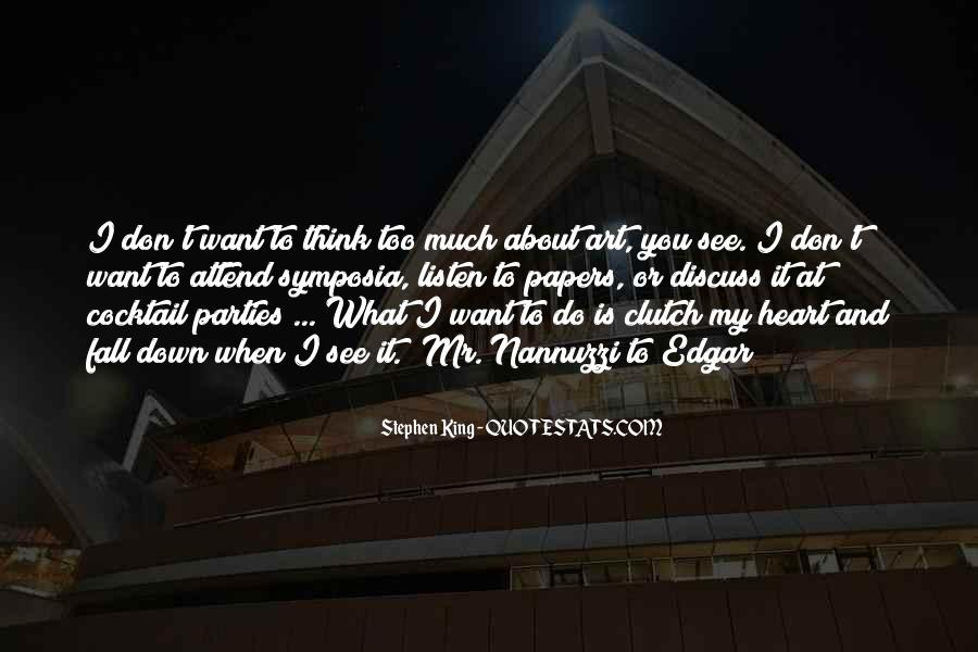 Want To See You Fall Quotes #500753