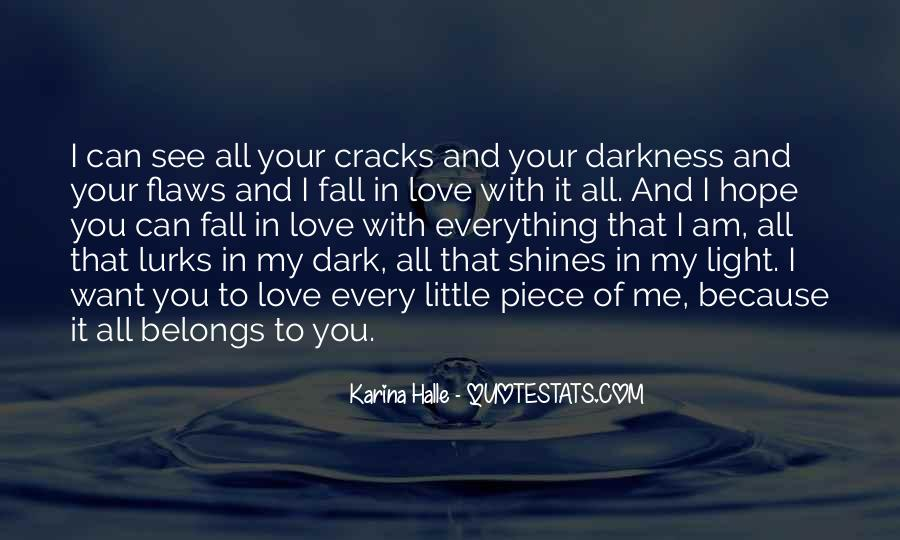 Want To See You Fall Quotes #804537