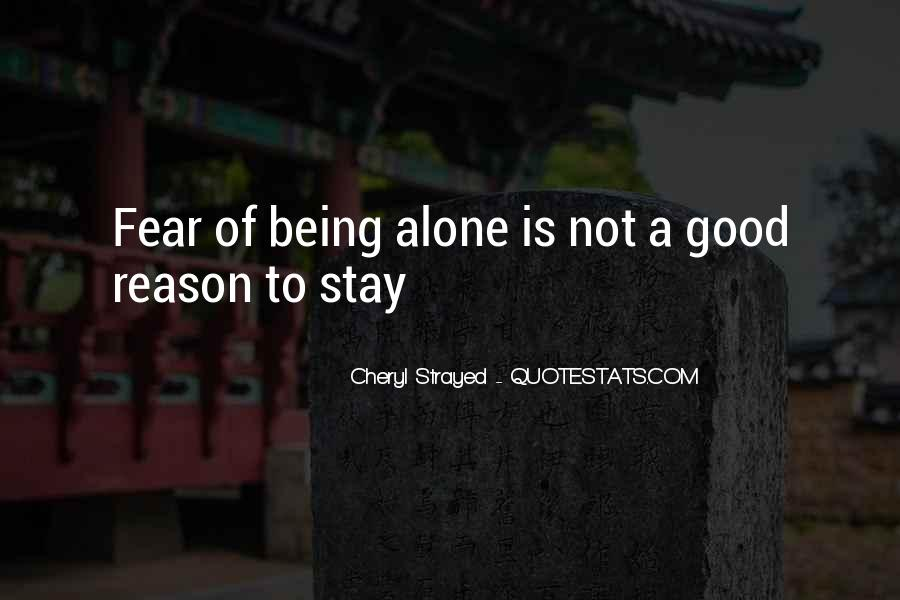 Want To Stay Alone Quotes #128005