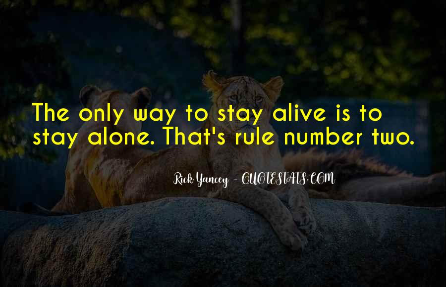 Want To Stay Alone Quotes #341346