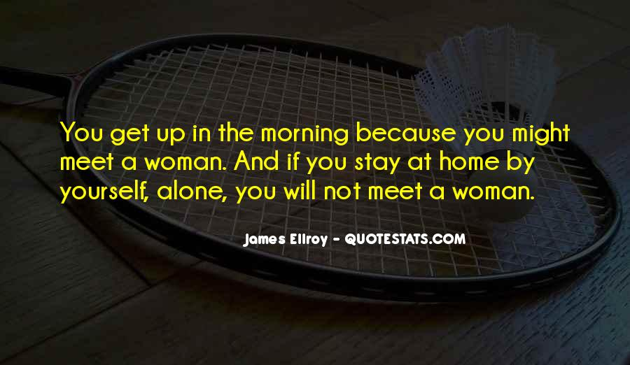 Want To Stay Alone Quotes #526804
