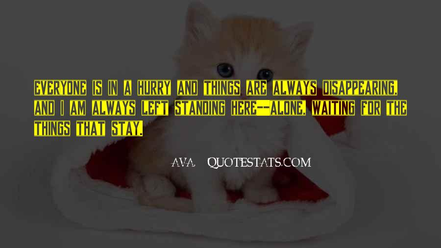 Want To Stay Alone Quotes #57288