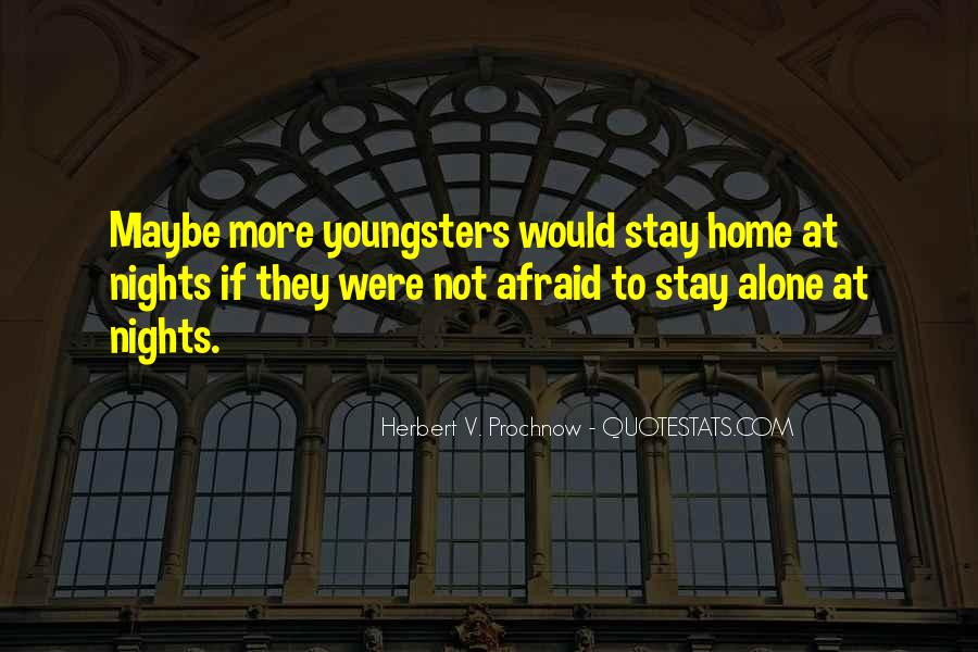 Want To Stay Alone Quotes #659518