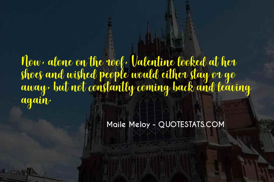 Want To Stay Alone Quotes #759730