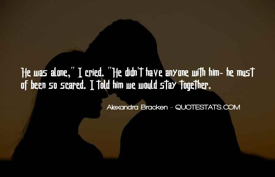 Want To Stay Alone Quotes #789009