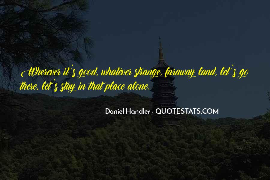 Want To Stay Alone Quotes #809164