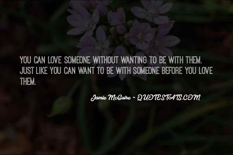 Want You Like Quotes #12021