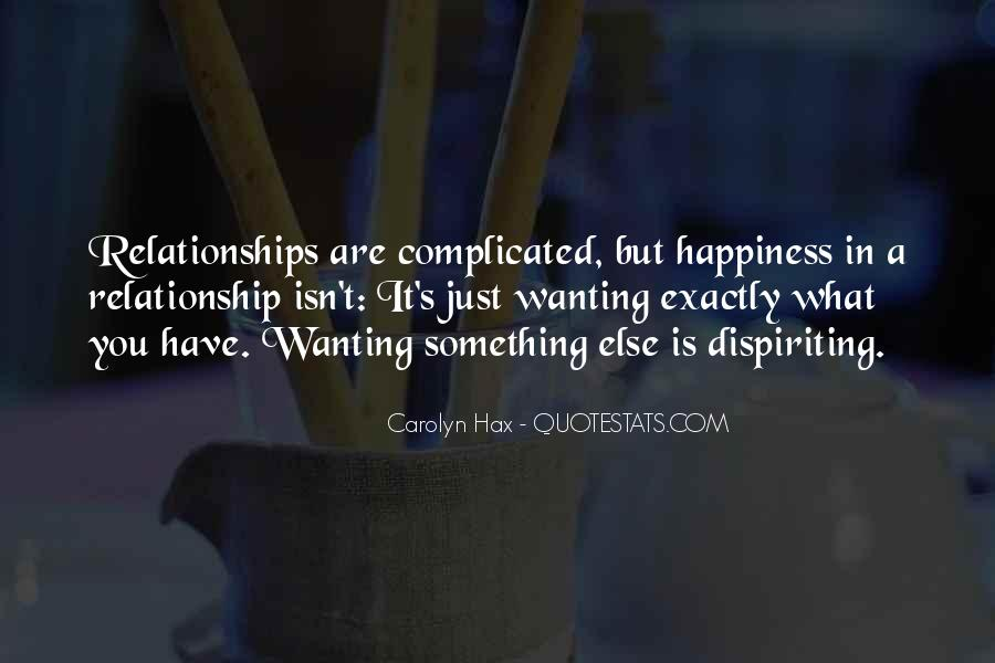 Wanting Out Of A Relationship Quotes #1067601