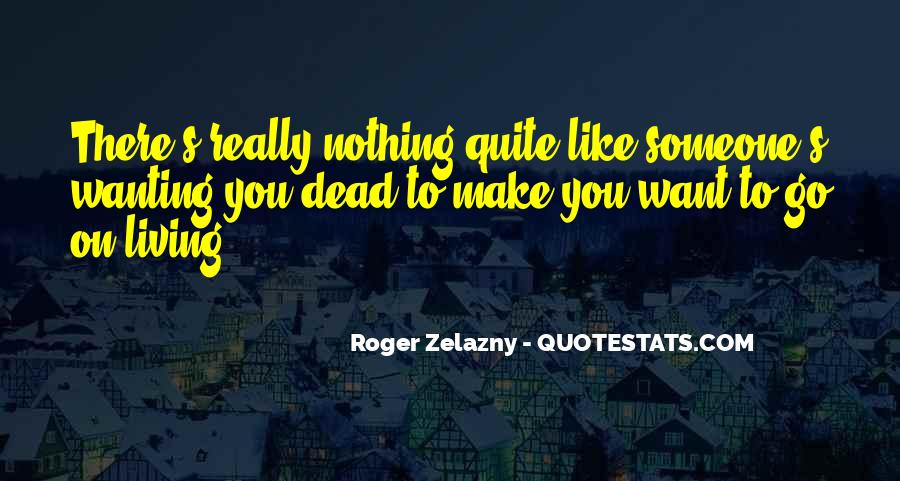 Wanting Someone Dead Quotes #1071693