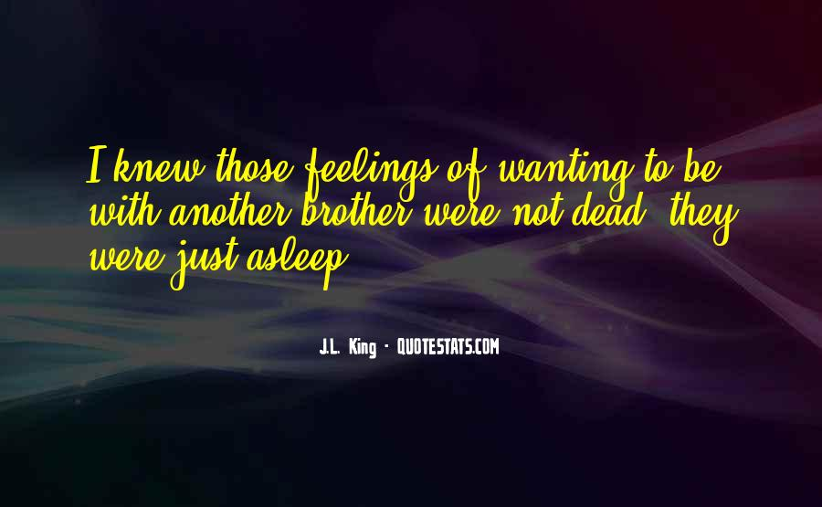 Wanting Someone Dead Quotes #1107719