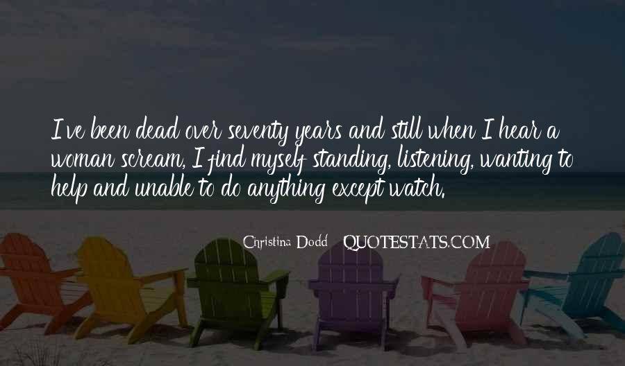 Wanting Someone Dead Quotes #1592070