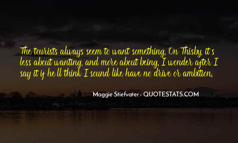Wanting Something More Quotes #108418