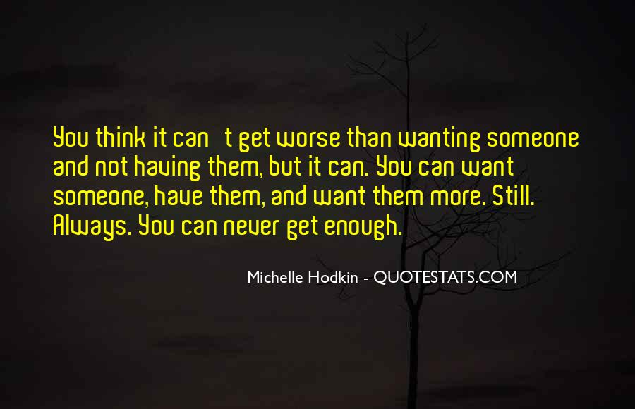 Wanting Something More Quotes #86230
