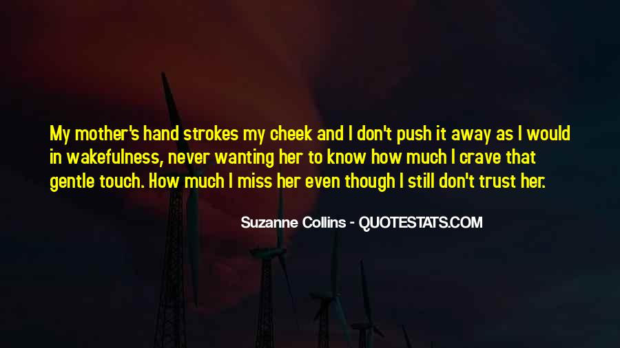 Wanting Your Touch Quotes #1734904