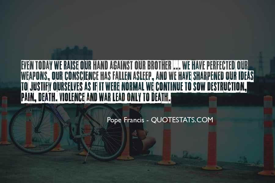 War Against Ourselves Quotes #1417383