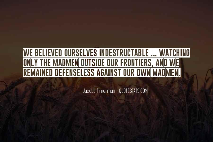 War Against Ourselves Quotes #427225