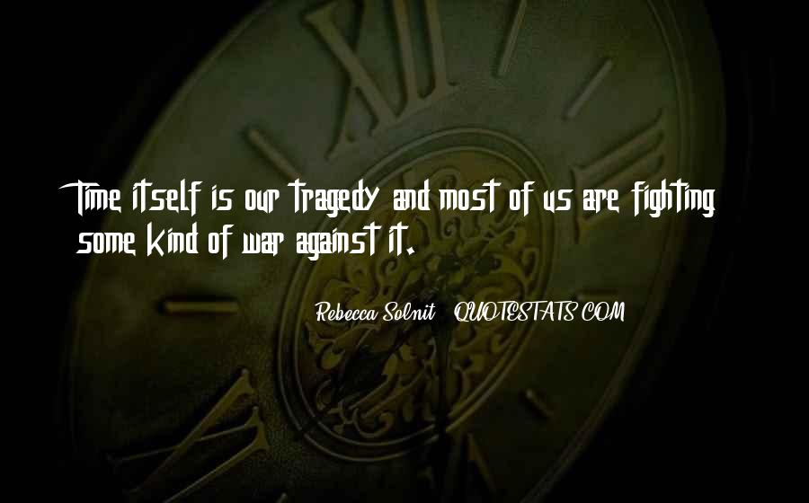 War Against Ourselves Quotes #59417