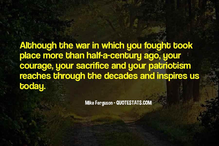 War And Sacrifice Quotes #1020319
