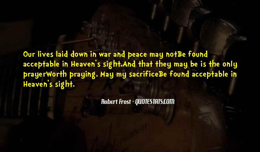 War And Sacrifice Quotes #213981