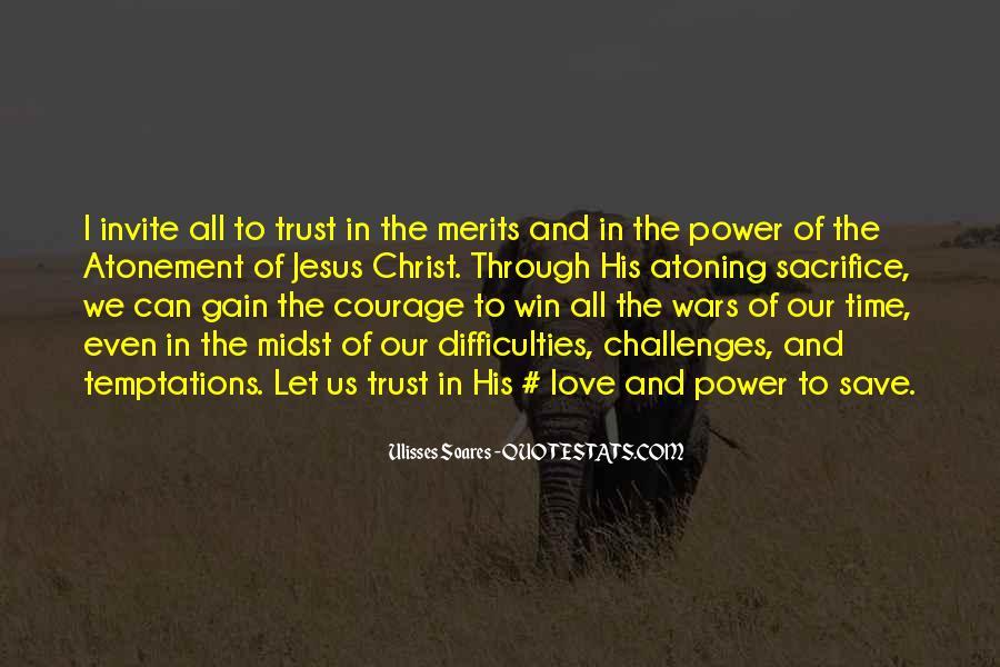 War And Sacrifice Quotes #554695