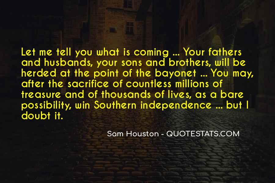 War And Sacrifice Quotes #655801