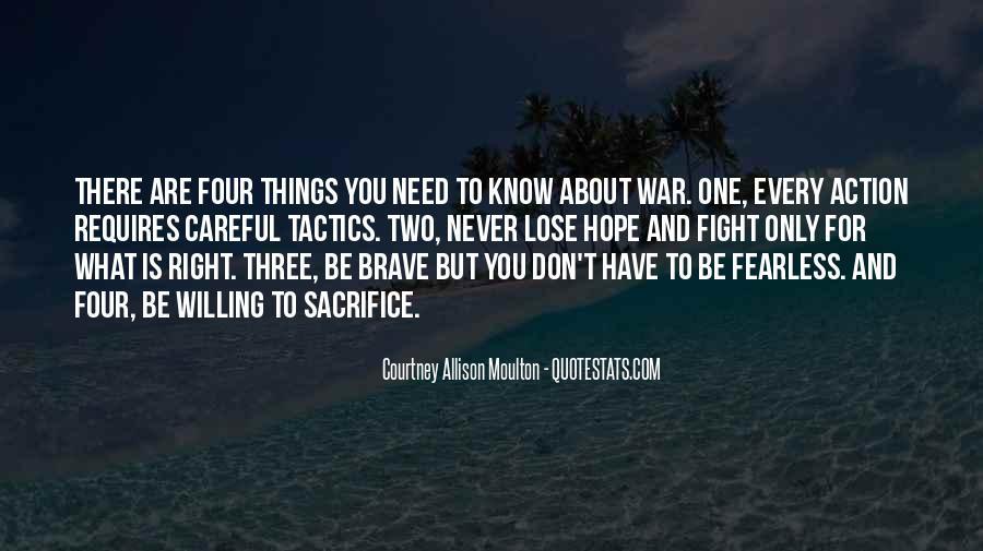War And Sacrifice Quotes #763626