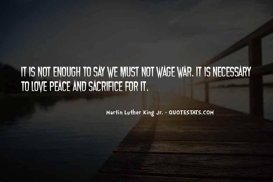 War And Sacrifice Quotes #985270