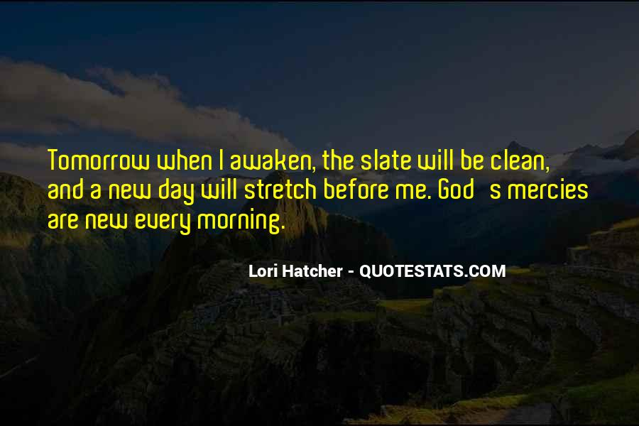 Quotes About Starting Your Morning #1508555
