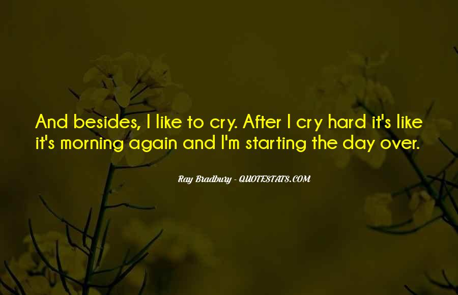 Quotes About Starting Your Morning #1637723