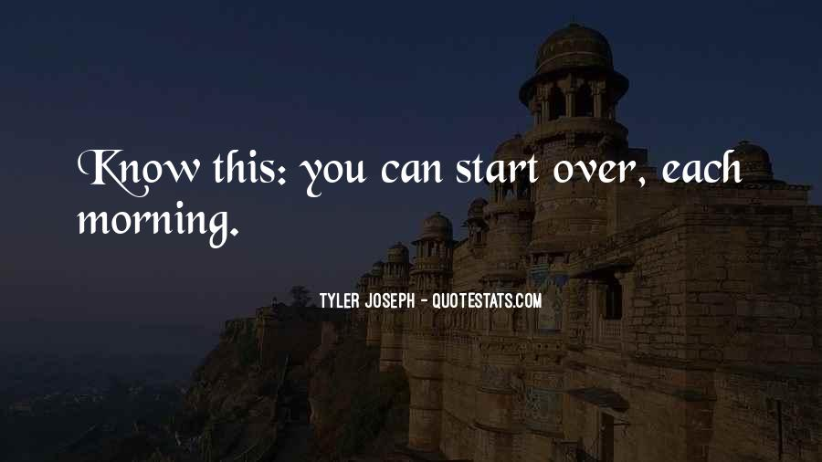 Quotes About Starting Your Morning #207668
