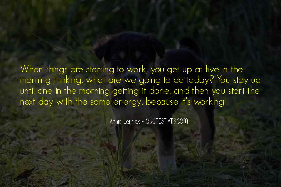 Quotes About Starting Your Morning #275233