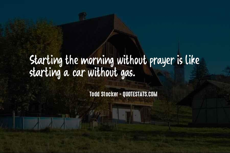 Quotes About Starting Your Morning #300862
