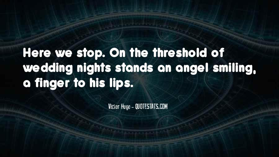 Quotes About Lips Of An Angel #1424589