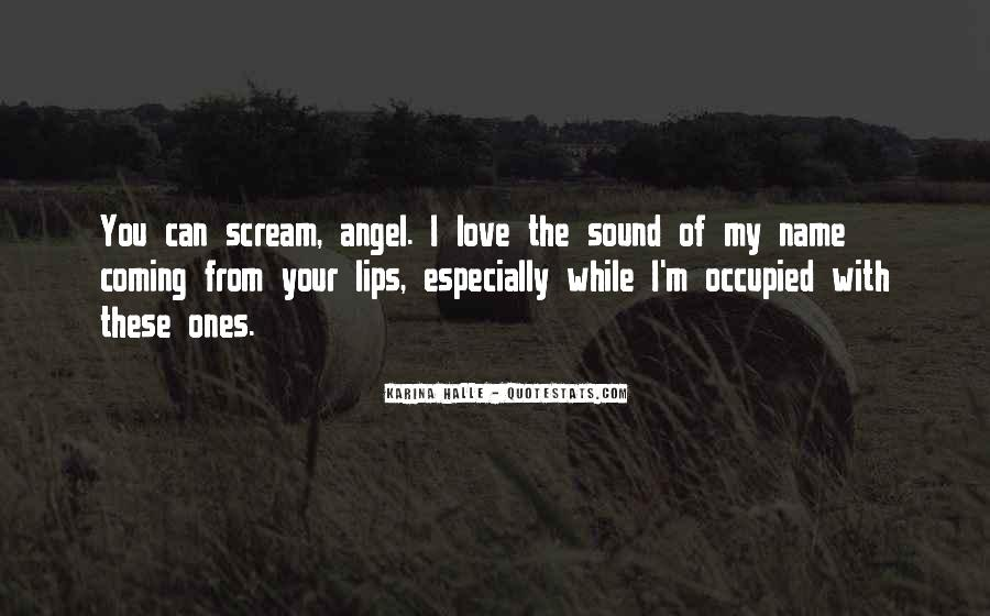 Quotes About Lips Of An Angel #1579293
