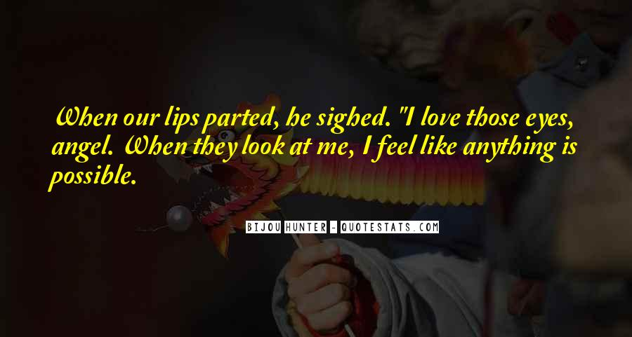 Quotes About Lips Of An Angel #1877836