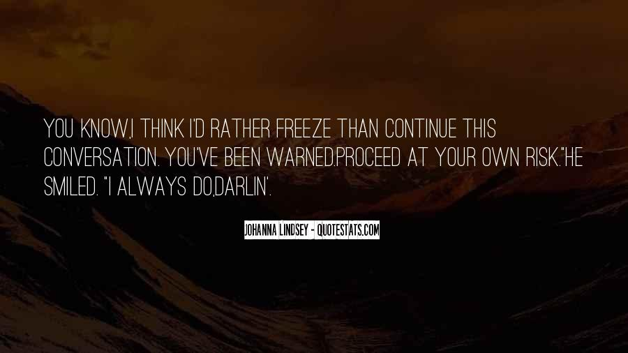 Warned You Quotes #160378