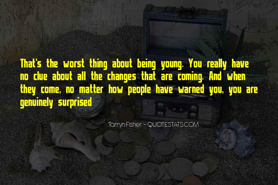 Warned You Quotes #328231