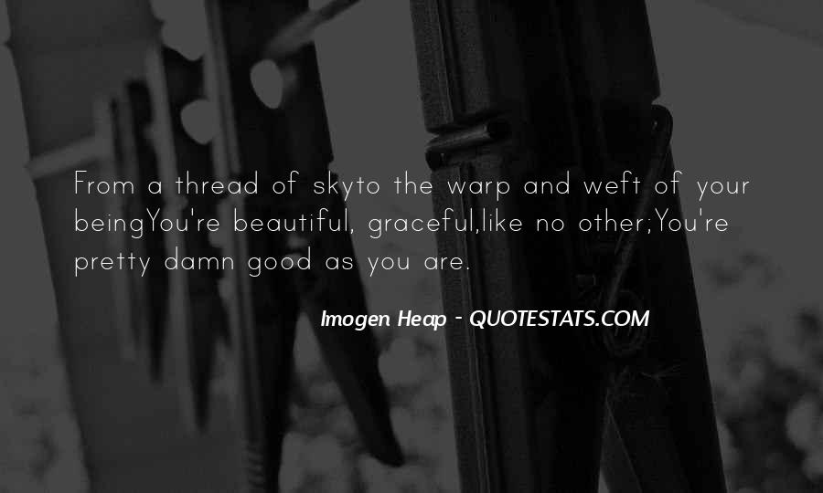 Warp And Weft Quotes #294694