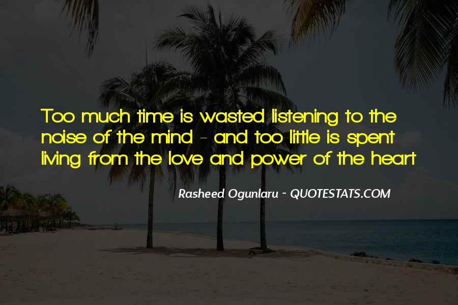 Wasted My Time Love Quotes #718043