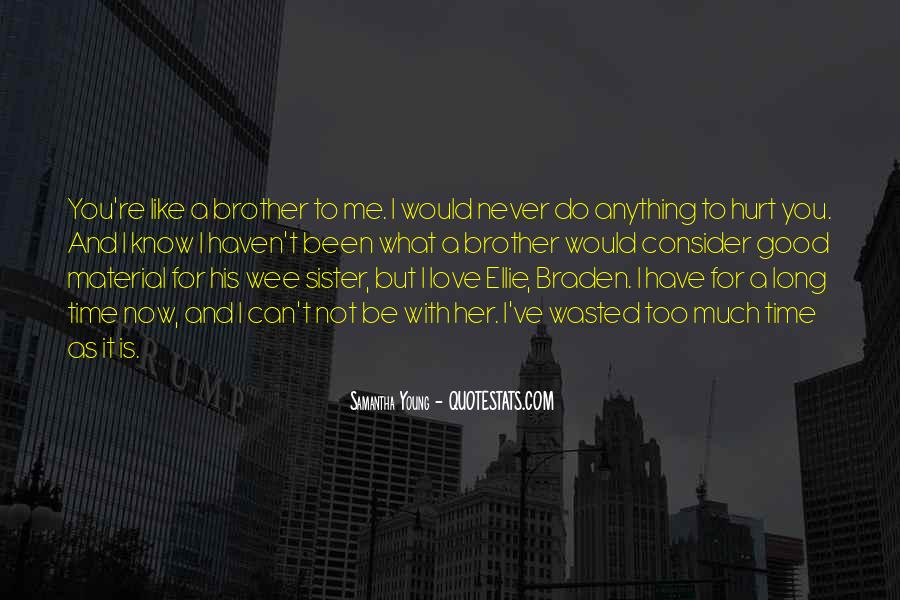 Wasted My Time Love Quotes #736021