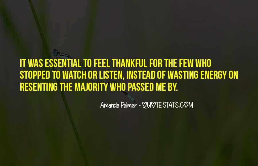 Wasting Energy On Others Quotes #1257072
