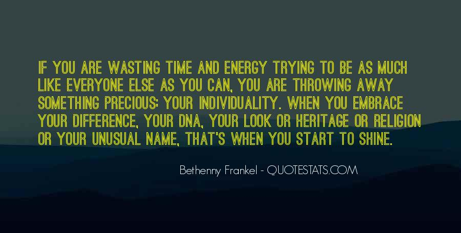 Wasting Energy On Others Quotes #1711678